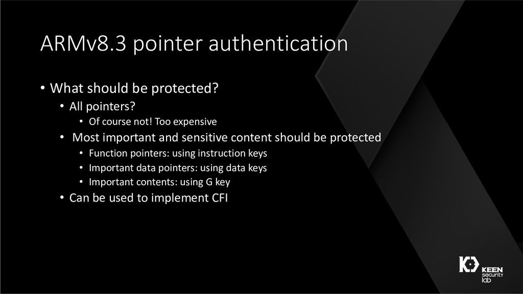 ARMv8.3 pointer authentication • What should be...