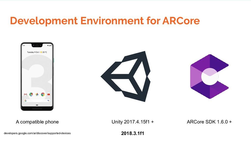 Development Environment for ARCore Unity 2017.4...