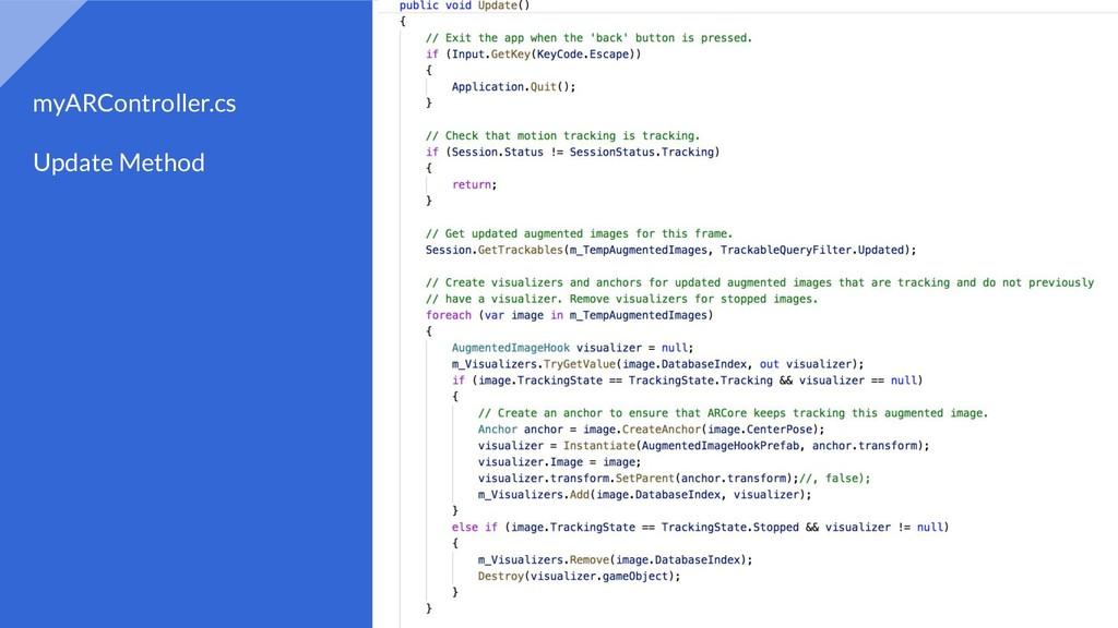 myARController.cs Update Method