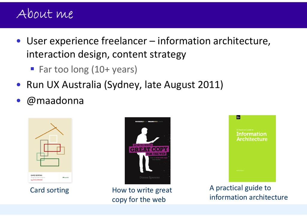 About me • User experience freelancer – informa...