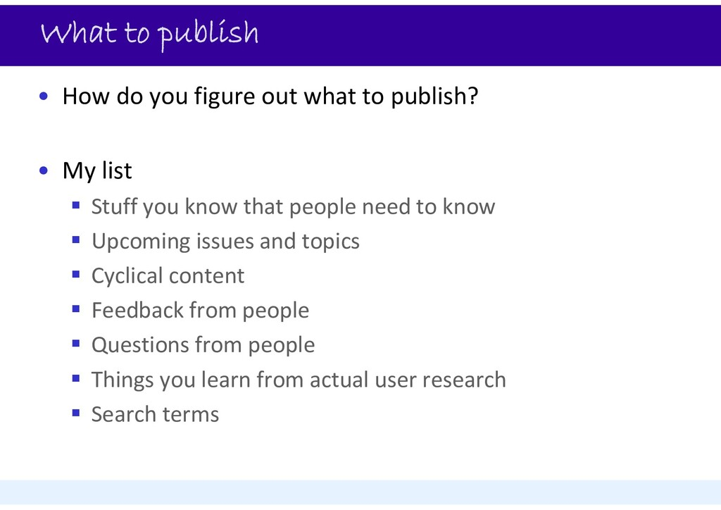 What to publish • How do you figure out what to...