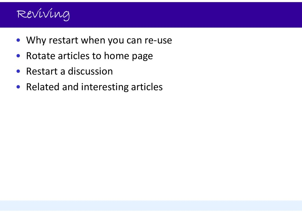 Reviving • Why restart when you can re‐use • Ro...