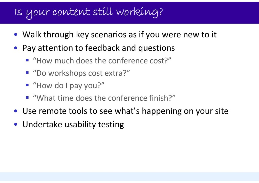 Is your content still working? • Walk through k...