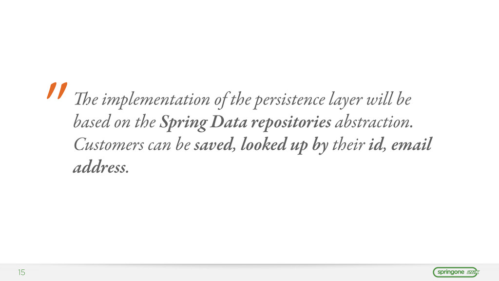 """15 """" e implementation of the persistence layer..."""