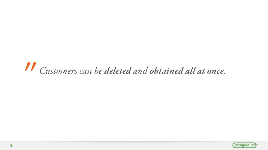 """18 """" Customers can be deleted and obtained all ..."""