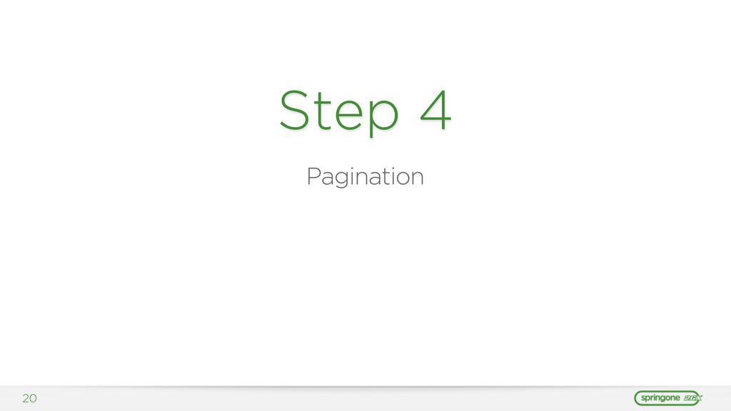20 Step 4 Pagination