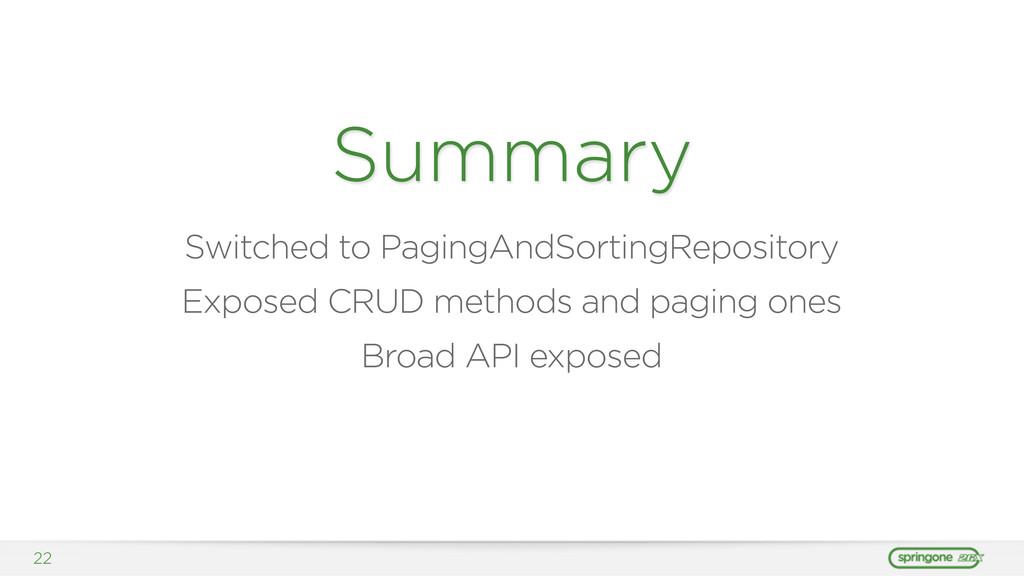 22 Summary Switched to PagingAndSortingReposito...