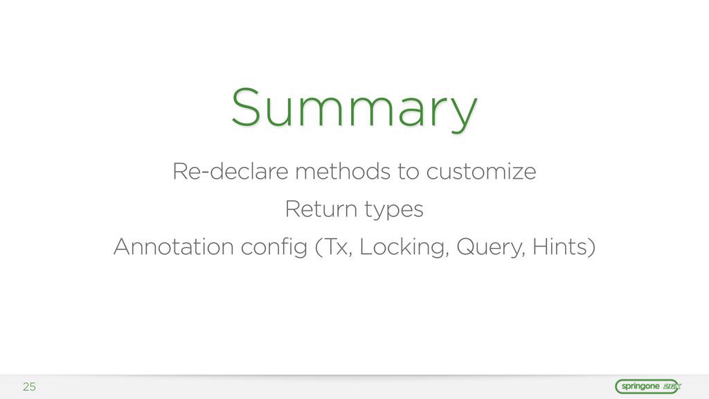 25 Summary Re-declare methods to customize Retu...