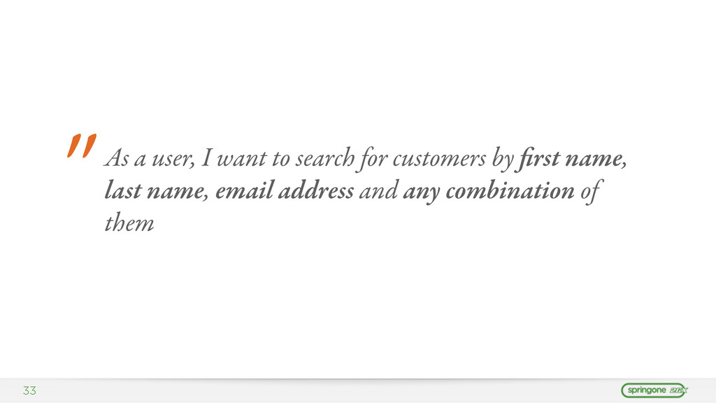 """33 """" As a user, I want to search for customers ..."""