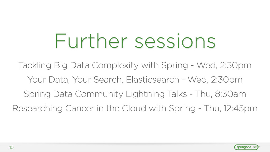 45 Further sessions Tackling Big Data Complexit...