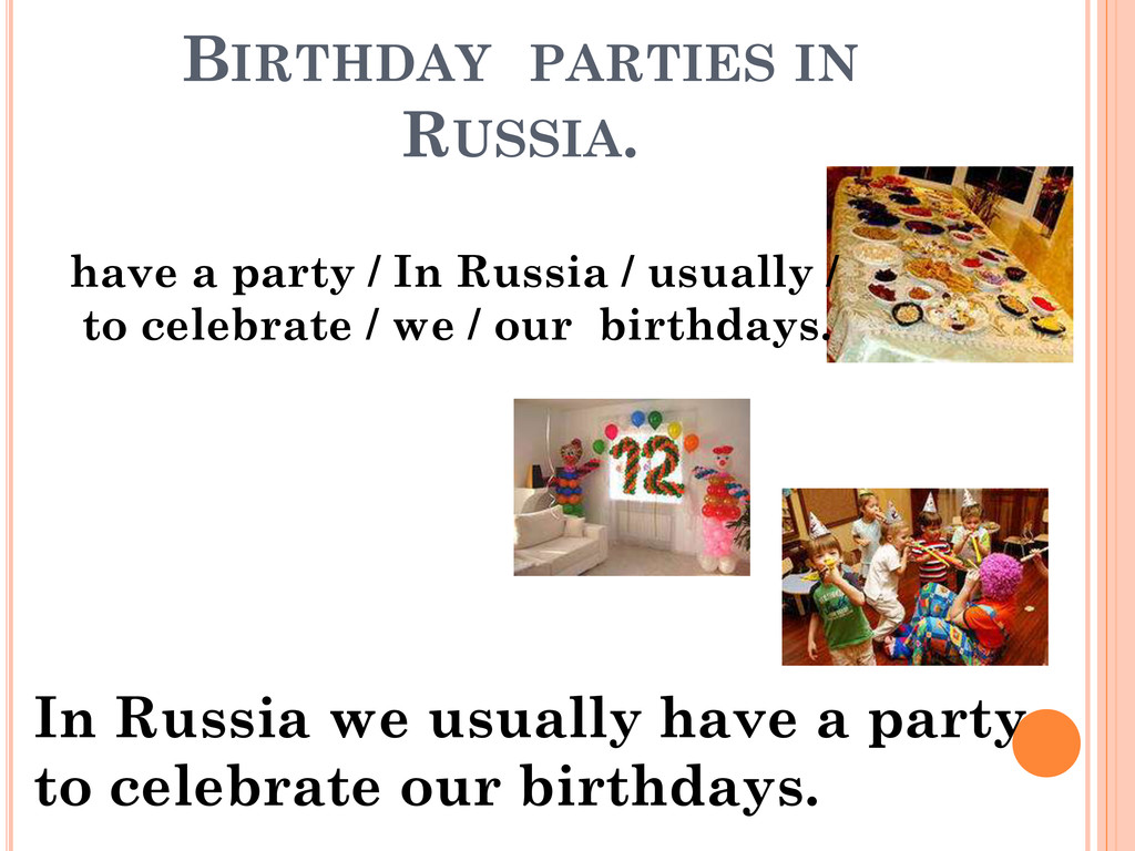 BIRTHDAY PARTIES IN RUSSIA. have a party / In R...