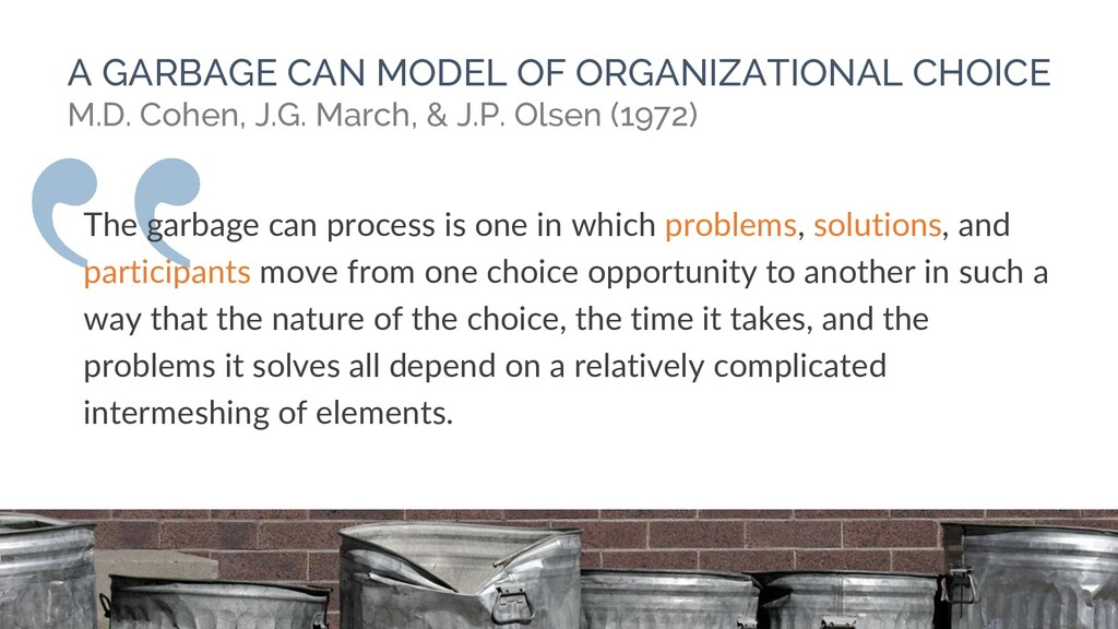 A GARBAGE CAN MODEL OF ORGANIZATIONAL CHOICE M....