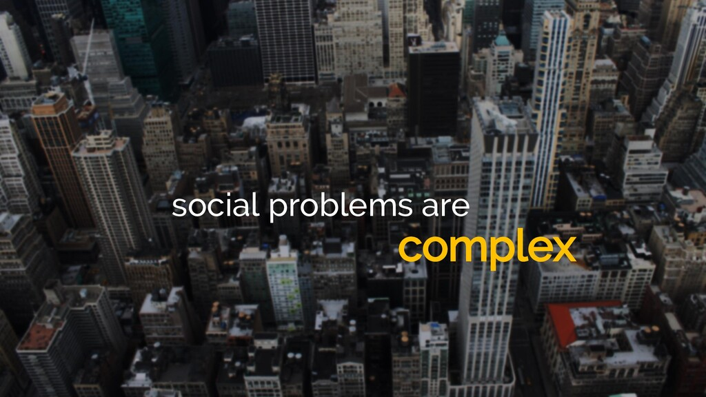 social problems are complex