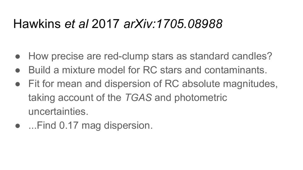 Hawkins et al 2017 arXiv:1705.08988 ● How preci...