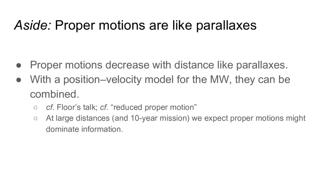 Aside: Proper motions are like parallaxes ● Pro...