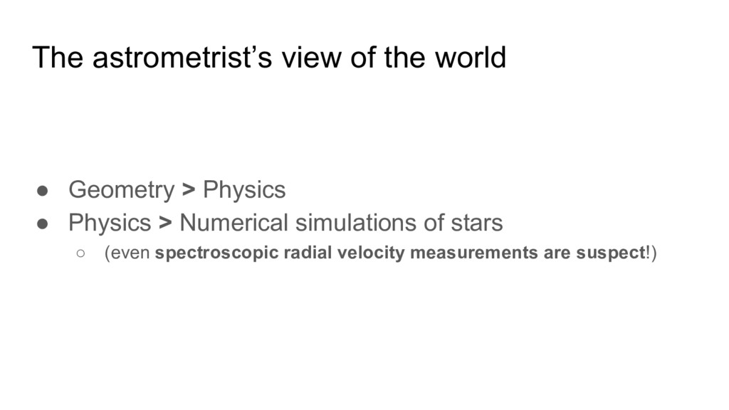 The astrometrist's view of the world ● Geometry...