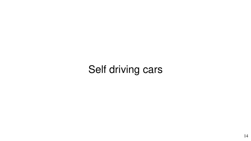 14 Self driving cars