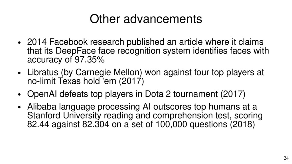 24 Other advancements ● 2014 Facebook research ...
