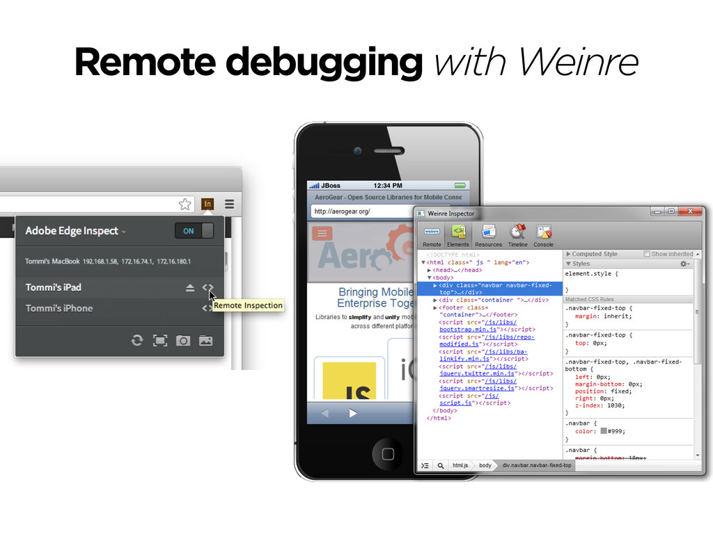 Remote debugging with Weinre