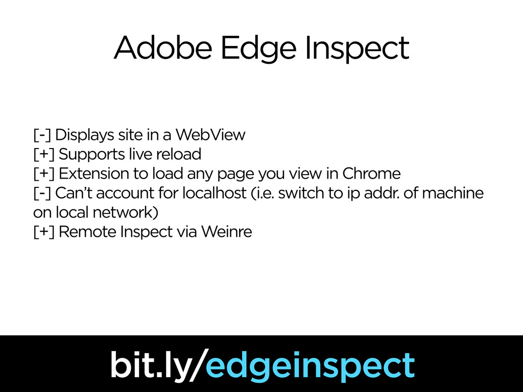 Adobe Edge Inspect [-] Displays site in a WebVi...