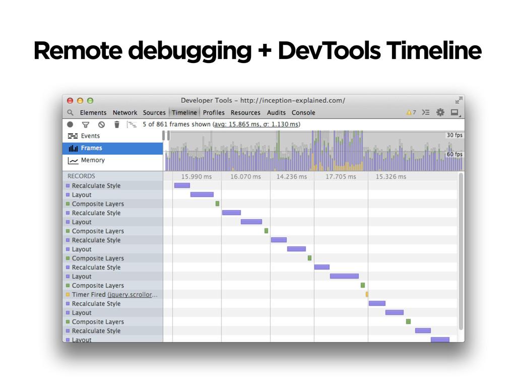Remote debugging + DevTools Timeline