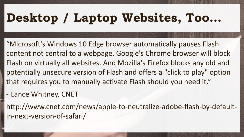 "Desktop / Laptop Websites, Too… ""Microsoft's Wi..."