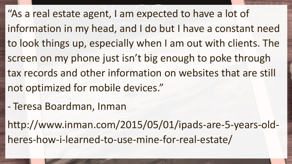 """""""As a real estate agent, I am expected to have ..."""