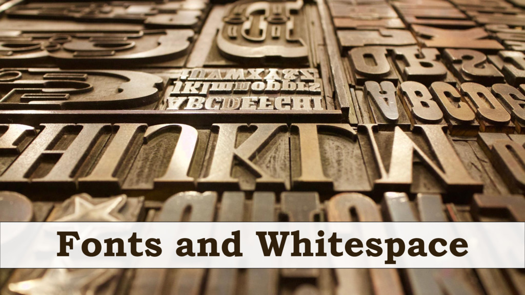 Fonts and Whitespace