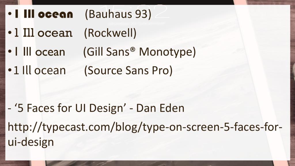 •1 Ill ocean (Bauhaus 93) •1 Ill ocean (Rockwel...