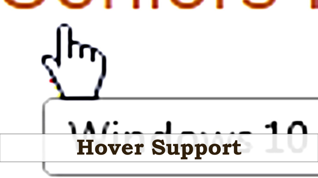 Hover Support
