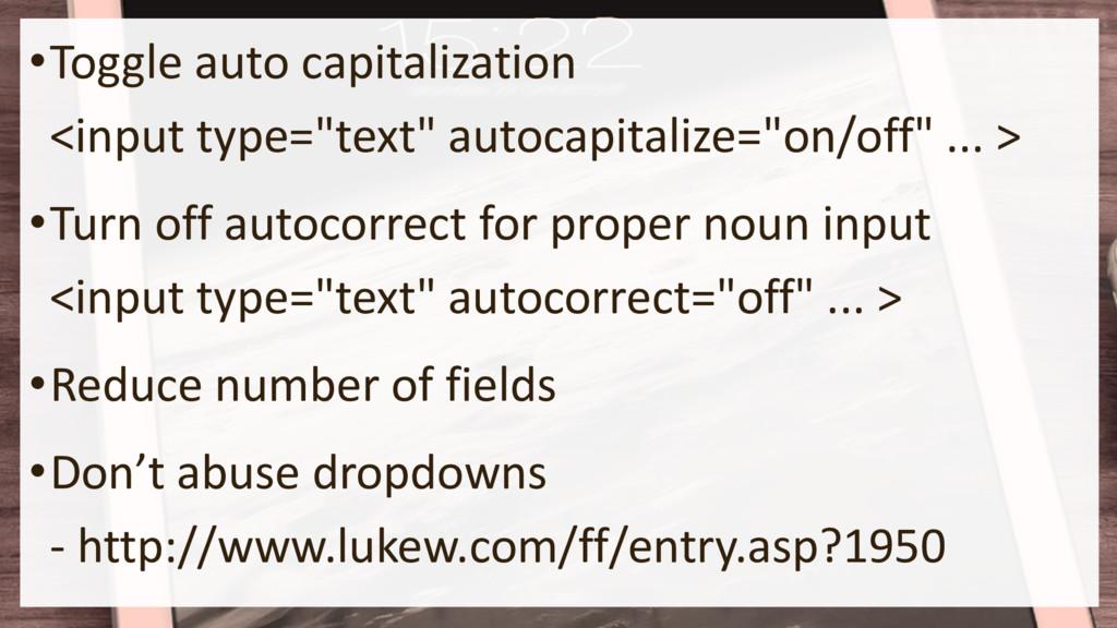 "•Toggle auto capitalization <input type=""text"" ..."