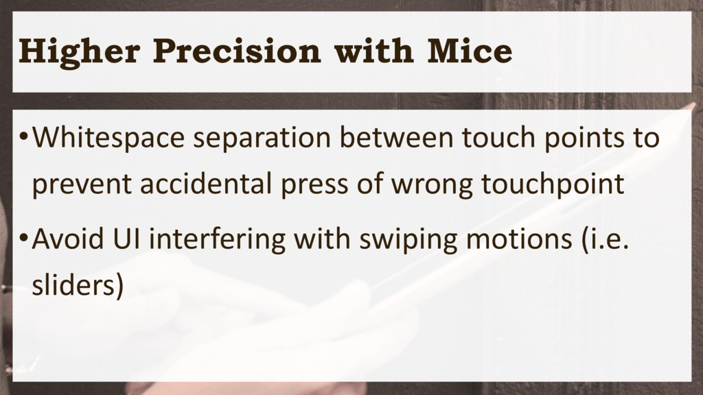 Higher Precision with Mice •Whitespace separati...