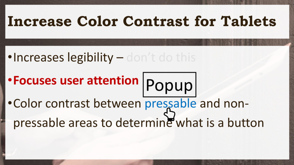 Increase Color Contrast for Tablets •Increases ...