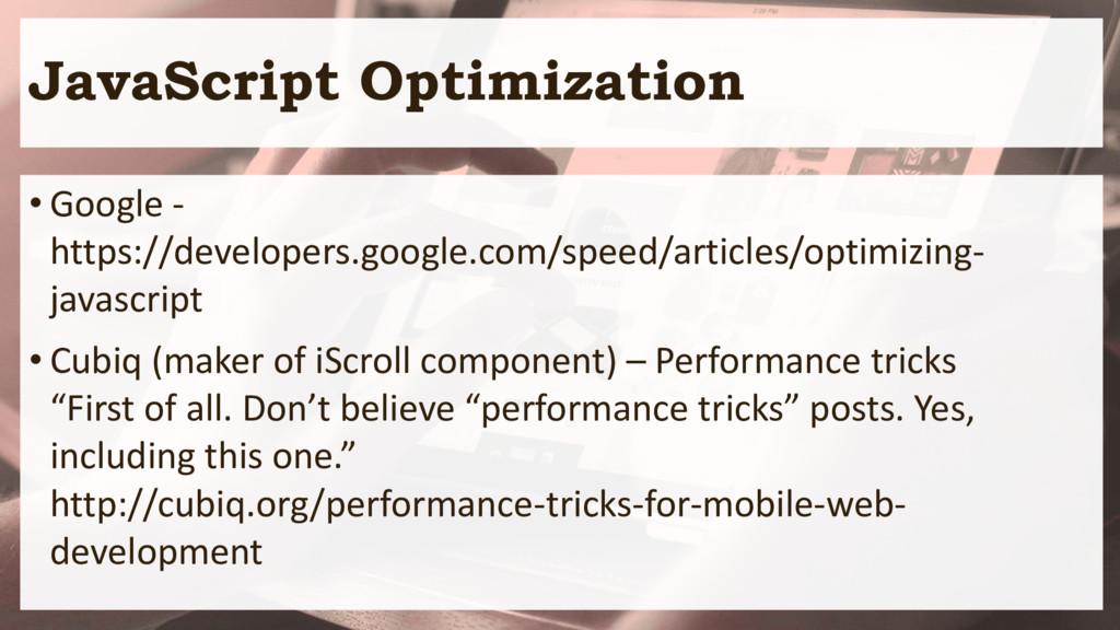JavaScript Optimization • Google - https://deve...
