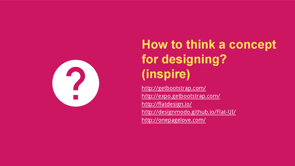 How to think a concept for designing? (inspire)...