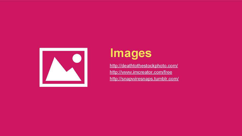 Images http://deathtothestockphoto.com/ http://...