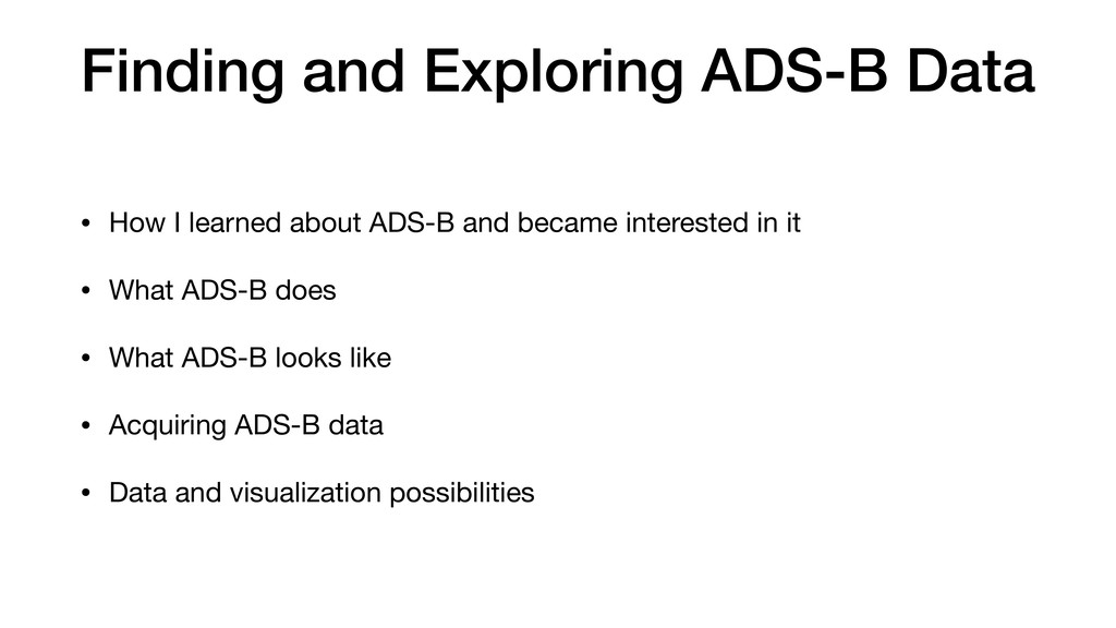 Finding and Exploring ADS-B Data • How I learne...