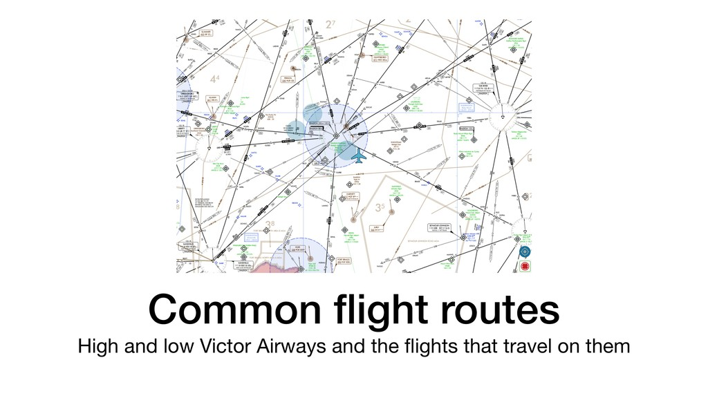 Common flight routes High and low Victor Airways...