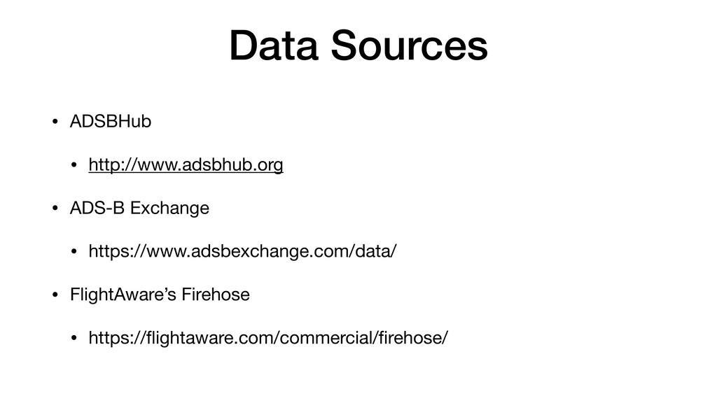 Data Sources • ADSBHub  • http://www.adsbhub.or...