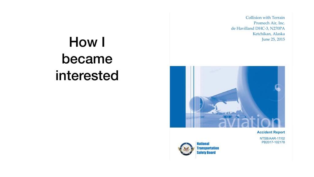 How I became interested