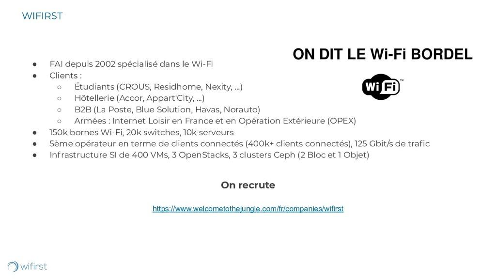 ● FAI depuis 2002 spécialisé dans le Wi-Fi ● Cl...