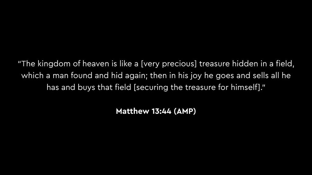 """The kingdom of heaven is like a [very precious..."