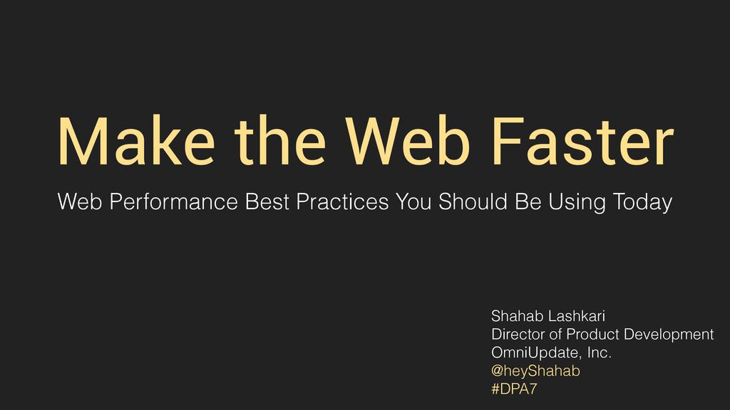Make the Web Faster Web Performance Best Practi...