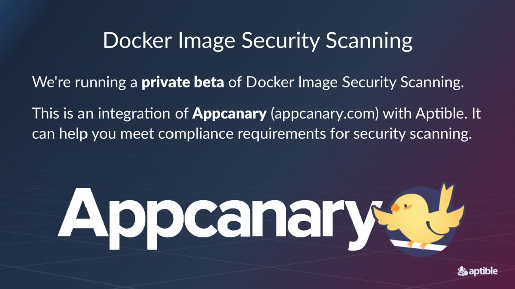 Docker'Image'Security'Scanning We're%running%a%...