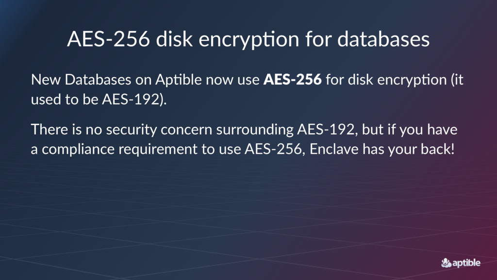 AES$256(disk(encryp3on(for(databases New$Databa...