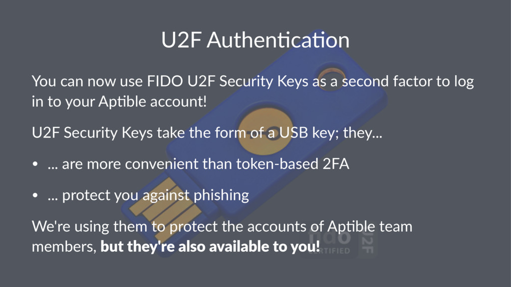 U2F$Authen+ca+on You$can$now$use$FIDO$U2F$Secur...
