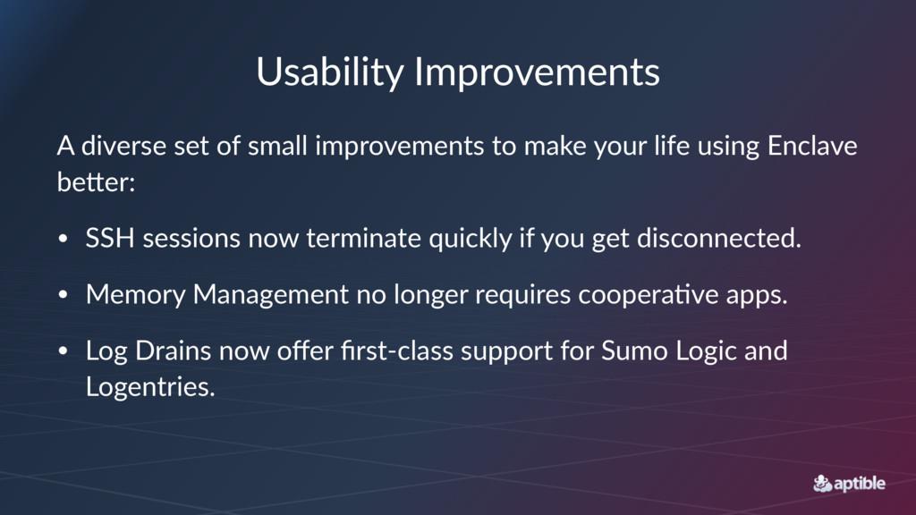 "Usability)Improvements A""diverse""set""of""small""i..."