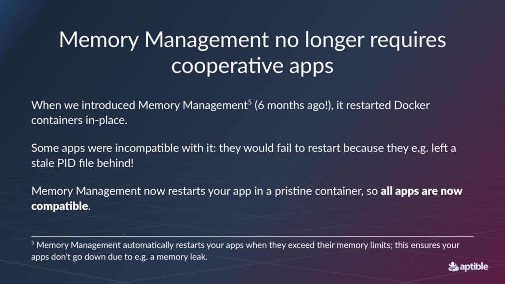 Memory'Management'no'longer'requires' coopera3v...