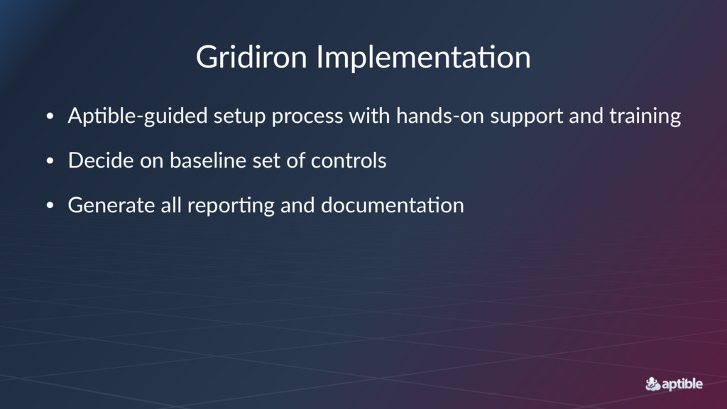 Gridiron'Implementa/on • Ap$ble(guided-setup-pr...