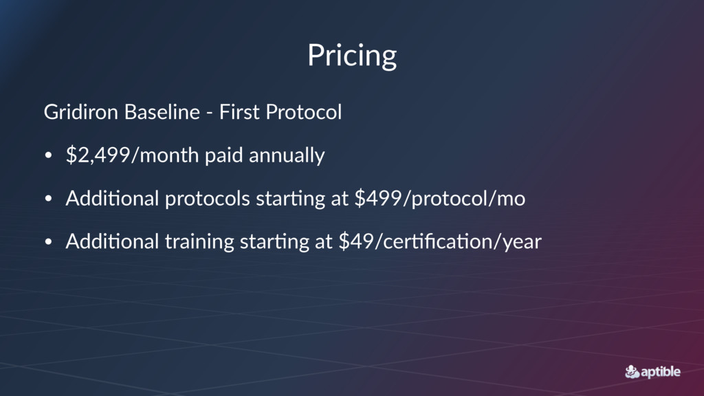 Pricing Gridiron'Baseline'-'First'Protocol • $2...